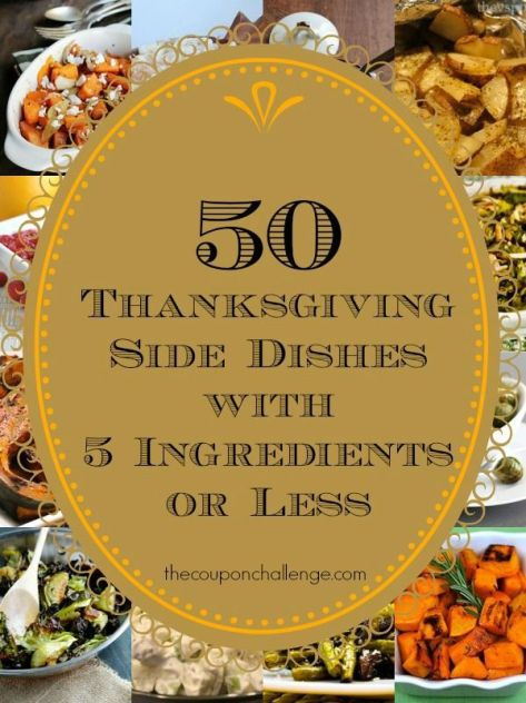 50 Thanksgiving Side Dishes {5 Ingredients or Less}